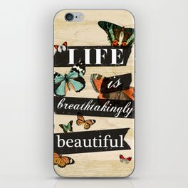Life is Breathtakingly Beautiful iPhone Skin