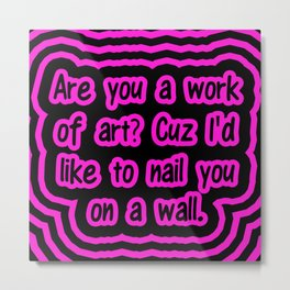 Work Of Art Metal Print