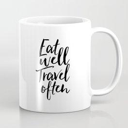 Printable Art,Eat Well Travel Often,Kitchen Decor,Travel Poster,Inspirational Quote,Motivational Art Coffee Mug