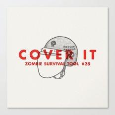 Cover it - Zombie Survival Tools Canvas Print