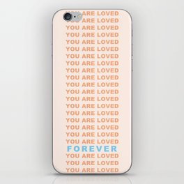 You Are Loved Forever Romans 8:38-39 iPhone Skin
