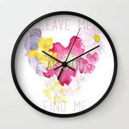 As You Find Me Wall Clock
