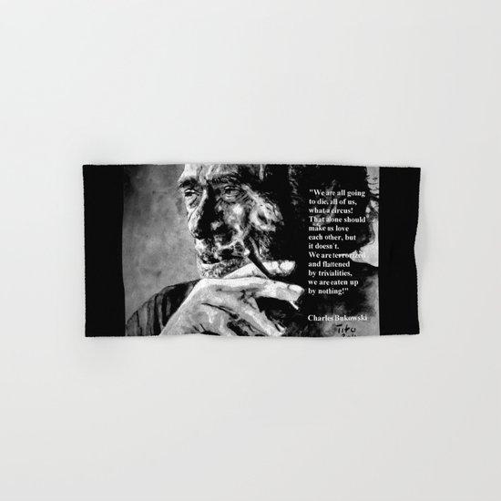 Charles Bukowski - black - quote Hand & Bath Towel