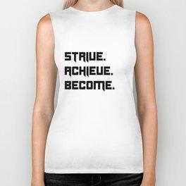 Strive, Achieve, Become Biker Tank