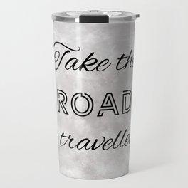 Take The Road Less Travelled By (black, grey) Travel Mug