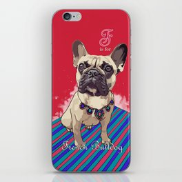 F is for French Bulldog iPhone Skin