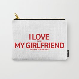 I LOVE GIRLFRIEND Carry-All Pouch