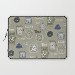 Time Waits or No One Laptop Sleeve