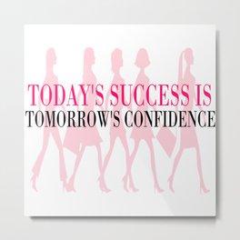Success & Confidence Metal Print