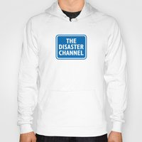channel Hoodies featuring The Disaster Channel by Knock It Off!