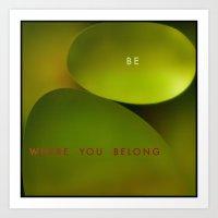 Belong Art Print