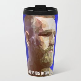 We're Here To Take Over - Conor McGregor Travel Mug