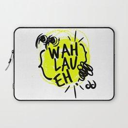 Wah Lau Eh! Laptop Sleeve