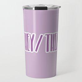 They/Them Pronouns Print Travel Mug