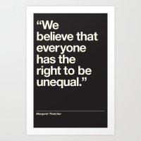 Margaret Thatcher Unequal Quote Art Print