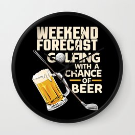 Weekend Forecast Golfing With a Chance Of Beer Wall Clock