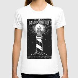 Turn On The Bright Lights T-shirt