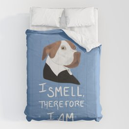 Descartes' Dog - I Smell Therefore I Am Comforters