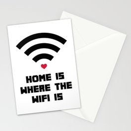 Home Where WiFi Is Funny Quote Stationery Cards