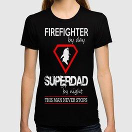 FIREFIGHTER SUPERDAD T-shirt