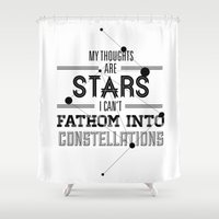 "tfios Shower Curtains featuring ""My Thoughts Are Stars I Can't Fathom Into Constellations"" by karifree"
