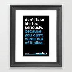 Warrent Miller - can't come out alive. Framed Art Print