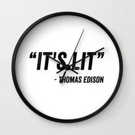 It's Lit Wall Clock