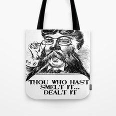 Vintage Thou who hast smelt it, dealt it  Tote Bag