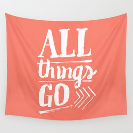 All things go Wall Tapestry