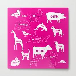 Animal Noises in Pink Metal Print