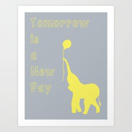 Elephant with Balloon: Tomorrow is a New Day Art Print