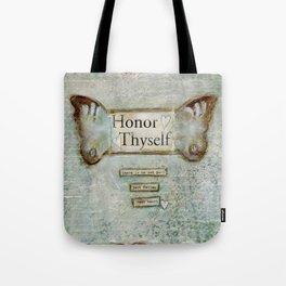 honor thyself Tote Bag