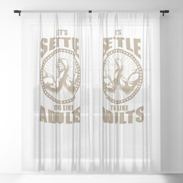 Let's Settle This Like Adults For Arm Wrestling Player Sheer Curtain