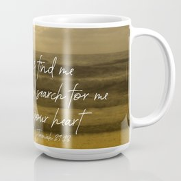 Ocean Sunrise: Seek Him with your whole Heart Scripture Coffee Mug