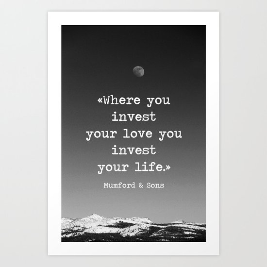 Invest your love Art Print
