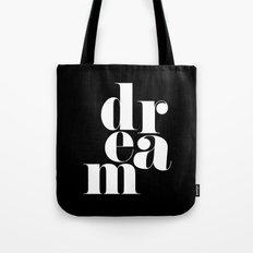 Dream Motivational Quote Tote Bag