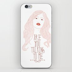 Are You Talking To Me ? iPhone & iPod Skin