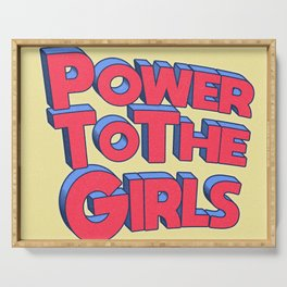 Power To The Girls Serving Tray