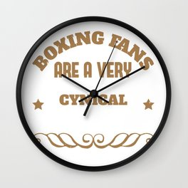 Boxing fans are a very cynical bunch Wall Clock
