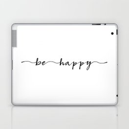 be happy, ink hand lettering Laptop & iPad Skin