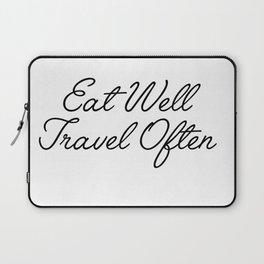 eat well travel often Laptop Sleeve
