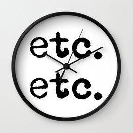 etc. etc. Wall Clock