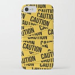Caution iPhone Case