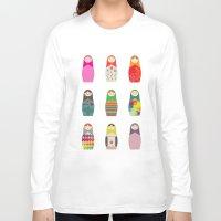 russian Long Sleeve T-shirts featuring Russian Dollz by malobi