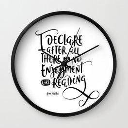 No Enjoyment Like Reading - Jane Austen Wall Clock