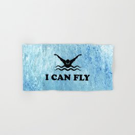 Yes, I Can Fly. Swimming Butterfly Swimmer Cool Sports design Hand & Bath Towel