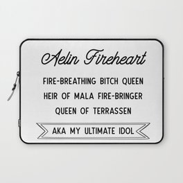 Aelin Fireheart | Fire-breathing bitch queen Laptop Sleeve
