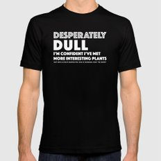 Dull - Quotable Series Mens Fitted Tee MEDIUM Black