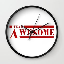 Team A awesome Wall Clock