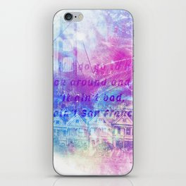 it aint san francisco iPhone Skin